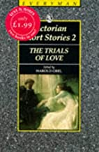Victorian Short Stories 2: The Trials of…