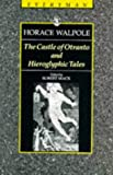 Walpole, Horace: The Castle of Otranto and Hieroglyphic Tales