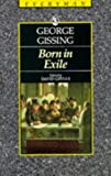 Gissing, George: Born in Exile
