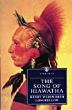Henry Wadsworth Longfellow: The Song of Hiawatha (Everyman's Library (Paper))