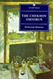 Rayfield, Donald: The Chekhov Omnibus