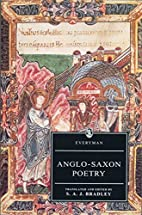 Anglo-Saxon Poetry by S. A. J. Bradley