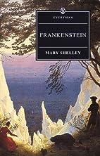 Frankenstein (Everyman's Library) by…