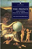 Machiavelli, Niccolo: The Prince and Other Political Writings
