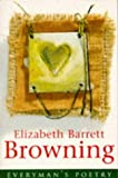 Browning, Elizabeth Barrett: Elizabeth B Browning Eman Poet Lib #43 (Everyman Poetry)