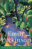 Emily Dickinson: Emily Dickinson (Everyman's Poetry)