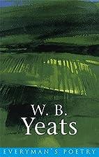 W. B. Yeats (Everyman's Poetry) by W. B.…