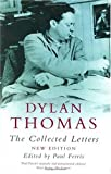 Thomas, Dylan: Dylan Thomas: The Collected Letters