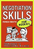 Forsyth, Patrick: Negotiation Skills for Rookies