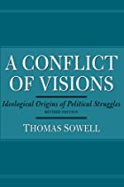 A Conflict of Visions: Ideological Origins…