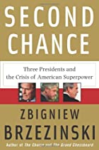 Second Chance: Three Presidents and the…