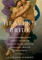 Heaven's Bride: The Unprintable Life of…