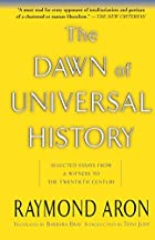 The Dawn of Universal History: Selected…