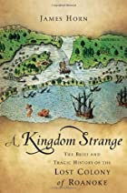 A kingdom strange : the brief and tragic…