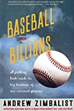 Andrew Zimbalist: Baseball And Billions: A Probing Look Inside The Big Business Of Our National Pastime