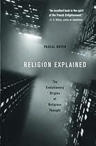 Religion Explained : the Evolutionary…