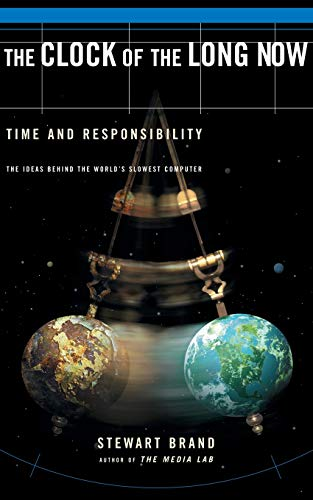 the-clock-of-the-long-now-time-and-responsibility