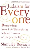 Boteach, Schmuley: Judaism for Everyone: Renewing Your Life Through the Vibrant Lessons of the Jewish Faith