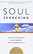 Soul Searching: Why Psychotherapy Must…