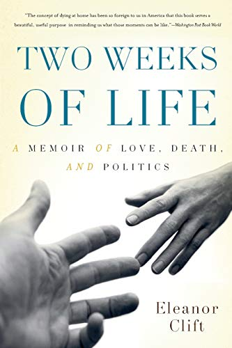 two-weeks-of-life-a-memoir-of-love-death-and-politics