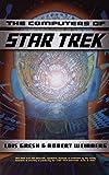 Gresh, Lois H.: Computers Of Star Trek