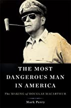 The Most Dangerous Man in America: The…