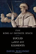 The King of Infinite Space: Euclid and His…