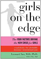 Girls on the Edge: The Four Factors Driving…