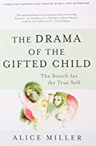 The Drama of the Gifted Child: The Search…
