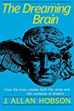 Hobson, J. Allan: The Dreaming Brain