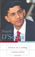Letters to a Young Conservative by Dinesh…