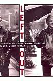 Duberman, Martin: Left Out: A Political Journey