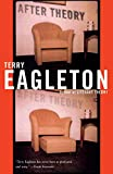 Eagleton, Terry: After Theory