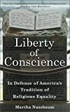 Nussbaum, Martha: Liberty of Conscience: In Defense of America's Tradition of Religious Equality