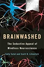 Brainwashed: The Seductive Appeal of…