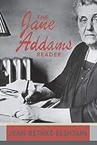 The Jane Addams Reader by Jane Addams