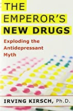 The Emperor's New Drugs: Exploding the…