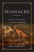 Massacre: The Life and Death of the Paris…