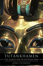 Tutankhamen: The Search for an Egyptian King…