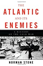 The Atlantic and Its Enemies: A History of…