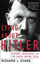 Lying About Hitler: History, Holocaust, and…