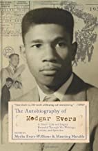 The Autobiography of Medgar Evers by Myrlie…