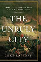 The Unruly City: Paris, London and New York…