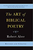 The Art of Biblical Poetry by Robert Alter
