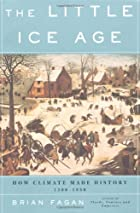 The Little Ice Age: How Climate Made…