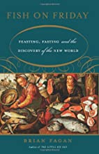 Fish on Friday: Feasting, Fasting, and…
