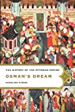 Finkel, Caroline: Osman&#39;s Dream: The History of the Ottoman Empire