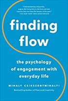 Finding Flow: The Psychology of Engagement…