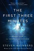 The First Three Minutes: A Modern View Of…