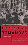 Pleshakov, Constantine V.: The Flight of the Romanovs: A Family Saga